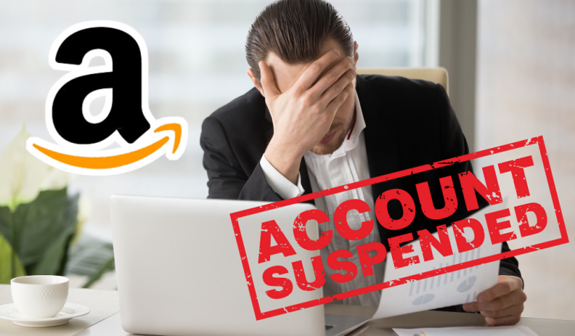 sellers account suspended on Amazon
